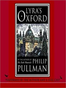 Lyra's Oxford (Audio) - Philip Pullman