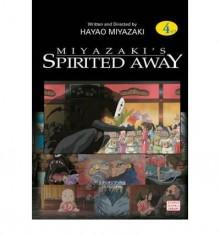 [ [ [ Spirited Away, Vol. 4 (Original) [ SPIRITED AWAY, VOL. 4 (ORIGINAL) BY Miyazaki, Hayao ( Author ) Feb-05-2003[ SPIRITED AWAY, VOL. 4 (ORIGINAL) [ SPIRITED AWAY, VOL. 4 (ORIGINAL) BY MIYAZAKI, HAYAO ( AUTHOR ) FEB-05-2003 ] By Miyazaki, Hayao ( Autho - Hayao Miyazaki