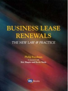 Business Lease Renewals - Eric Shapiro, Philip Freedman, Kevin Steele