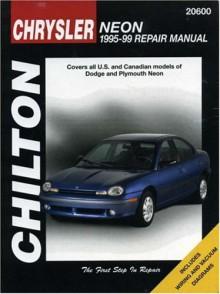 Chrysler Neon, 1995-99 (Chilton's Total Car Care Repair Manual) - Chilton