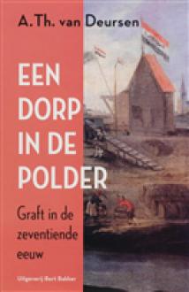Dorp in de polder - A.Th. van Deursen
