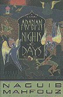 Arabian Nights and Days - نجيب محفوظ, Denys Johnson-Davies