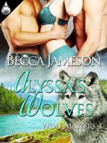 Alyssa's Wolves - Becca Jameson