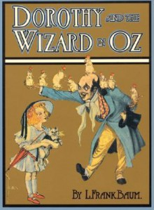 Dorothy and the Wizard in Oz - L. Frank Baum, John R. Neill