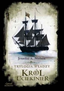 Król uciekinier - Jennifer A. Nielsen