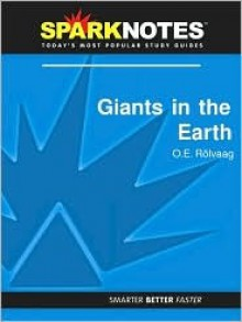 Giants in the Earth (SparkNotes Literature Guide Series) - SparkNotes Editors