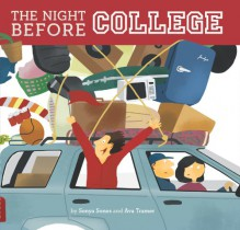 The Night Before College - Sonya Sones, Ava Tramer, Mar Dalton