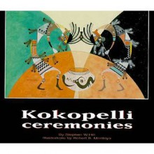 Kokopelli Ceremonies - Stephen Hill, Robert Montoya