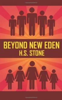 Beyond New Eden - H.S. Stone