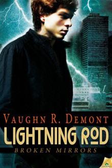 Lightning Rod - Vaughn R. Demont