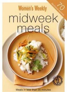 "Midweek Meals (""Australian Women's Weekly"" Mini) - Susan Tomnay"