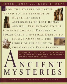 Ancient Mysteries - Peter James, Nick Thorpe