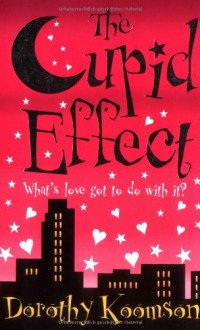 The Cupid Effect - Dorothy Koomson