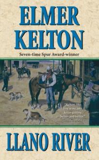 Llano River - Elmer Kelton