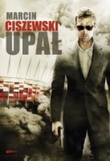 Upał - Marcin Ciszewski