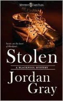 Stolen (Blackpool Mysteries) - Jordan Gray