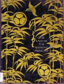 The Tale of the Shining Princess - Sally Fisher;Donald Keene