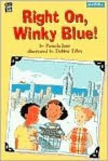 Right On, Winky Blue! - Pamela Jane