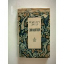 Corruption - Penelope Lively
