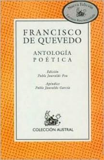 Antologia Poetica - Francisco de Quevedo