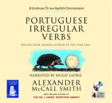 Portuguese Irregular Verbs - Hugh Laurie, Alexander McCall Smith