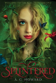 Splintered - A.G. Howard