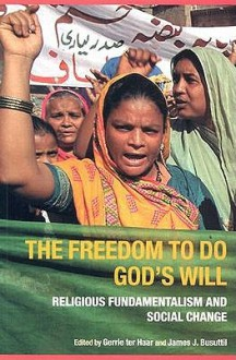 Freedom to Do God's Will - James J. Busuttil, Hans Opschoor