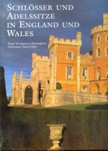 Schlösser und Adelssitze in England und Wales -