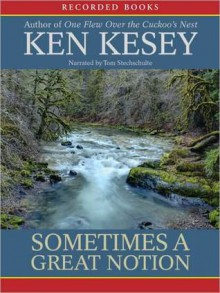 Sometimes a Great Notion (MP3 Book) - Ken Kesey, Tom Stechschulte