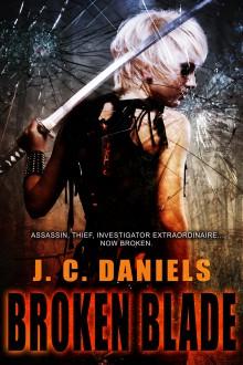 Broken Blade (Colbana Files #3) - J.C. Daniels