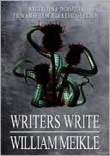 Writers Write - William Meikle