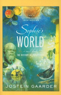 Sophie's World: A Novel about the History of Philosophy - Jostein Gaarder, Paulette Møller