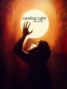 Lending Light - Rose Christo