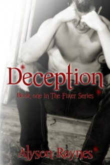 Deception - Alyson Raynes,Kim Siemering,Amy Roberts,K23 Photography and Design,Tara Wagner