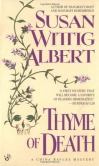 Thyme of Death - Susan Wittig Albert