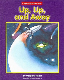 Up, Up, And Away - Margaret Hillert