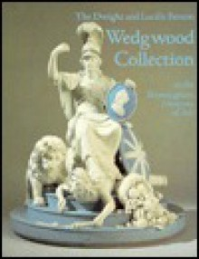 The Dwight and Lucille Beeson Wedgwood Collection at the Birmingham Museum of Art, Birmingham, Alabama - Elizabeth Adams, Birmingham Museum of Art