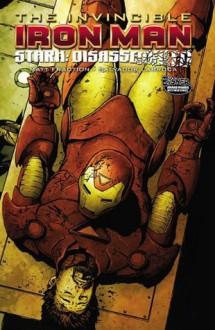 The Invincible Iron Man, Vol. 4: Stark Disassembled - Matt Fraction, Salvador Larroca