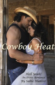 Cowboy Heat - Sable Hunter