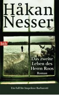 Das zweite Leben des Herrn Roos - Håkan Nesser,Christel Hildebrandt