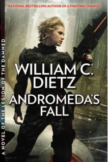 Andromeda's Fall - William C. Dietz