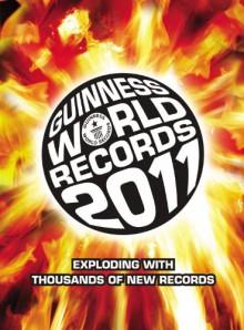 Guinness World Records 2011 - Guinness World Records