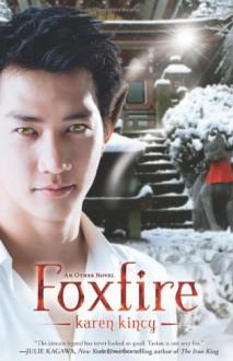 Foxfire - Karen Kincy