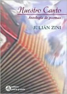 Nuestro Canto - Antologia de Poemas - Julian Zini