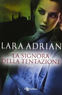 La signora della tentazione - Tina St. John, Lara Adrian