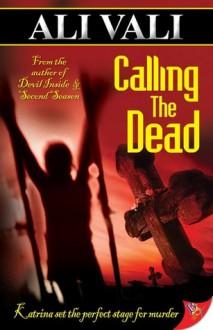 Calling the Dead - Ali Vali