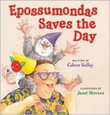 Epossumondas Saves the Day - Coleen Salley, Janet Stevens (Illustrator)