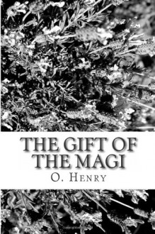The Gift of the Magi - O. Henry