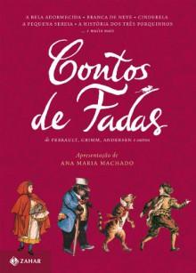 Contos de Fadas (Clássicos Zahar) (Portuguese Edition) - Perrault, Grimm, Andersen e outros