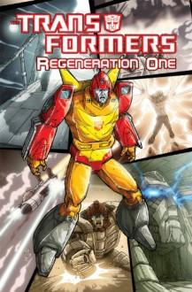 Transformers: Regeneration One Volume 4 - Simon Furman, Guido Guidi
